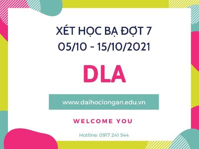 DLA - nhận hồ sơ xét tuyển học bạ đợt 7 từ 05-10 đến 15-10